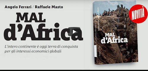 Mal d'Africa, il nuovo libro di Raffaele Masto e Angelo Ferrari